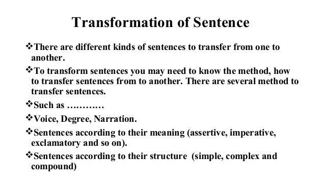 Transformation Of Sentence
