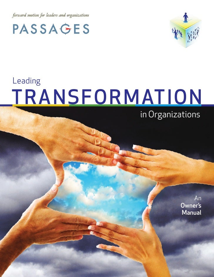 LeadingTRANSFOR MATION          in Organizations                        An                    Owner's                    M...