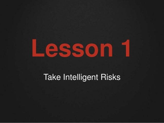 Lesson 1  Take Intelligent Risks