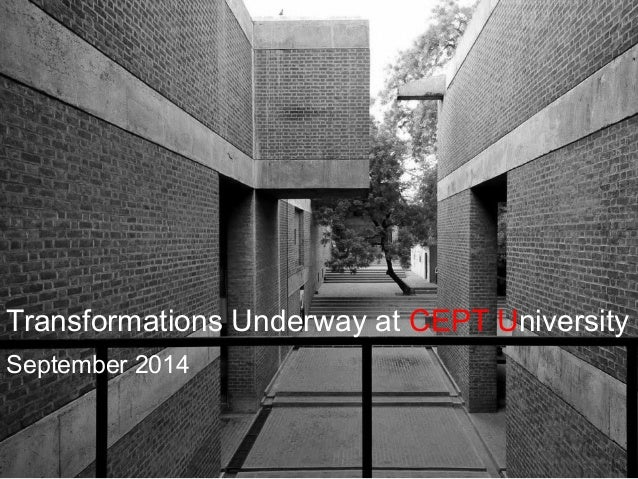 Transformations Underway at CEPT University September 2014