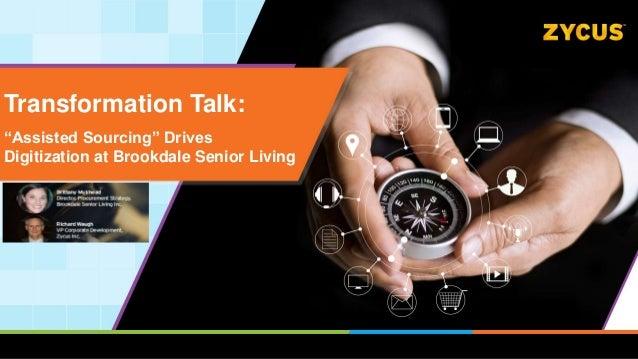 "Transformation Talk: ""Assisted Sourcing"" Drives Digitization at Brookdale Senior Living"