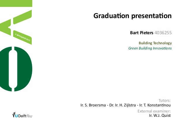 Graduation presentation2N  OV                                                      Bart Pieters 4036255     EM       BER  ...