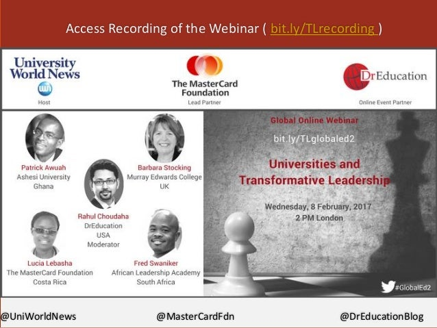 @UniWorldNews @MasterCardFdn @DrEducationBlog Access Recording of the Webinar ( bit.ly/TLrecording )