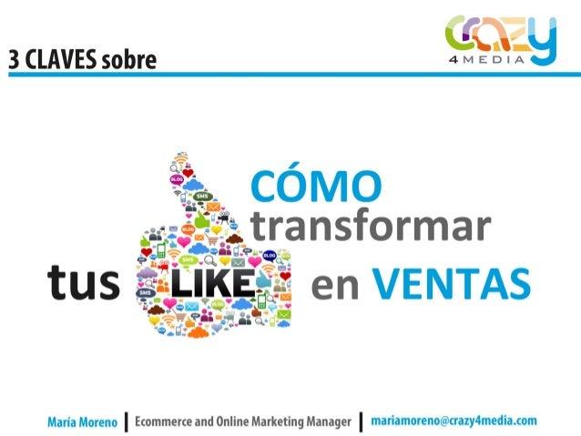 Transforma tus Likes en ventas