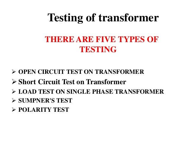 Short Circuit Test Open Circuit Test And Short Circuit Test