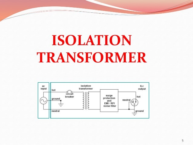 Transformer and Optical isolation