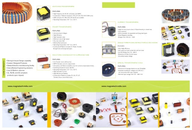 Chokes, Inductors, Switching Transformers & Power transformers.