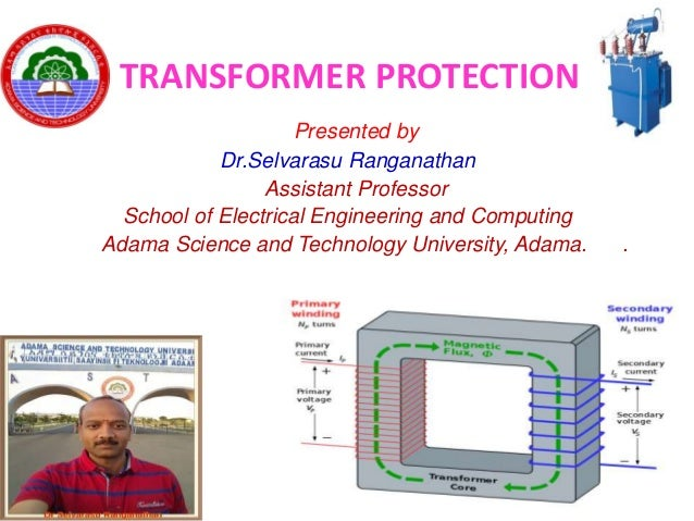 Presented by Dr.Selvarasu Ranganathan Assistant Professor School of Electrical Engineering and Computing Adama Science and...