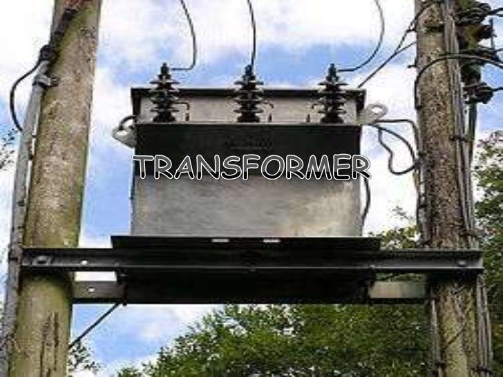 TRANSFORMER<br />