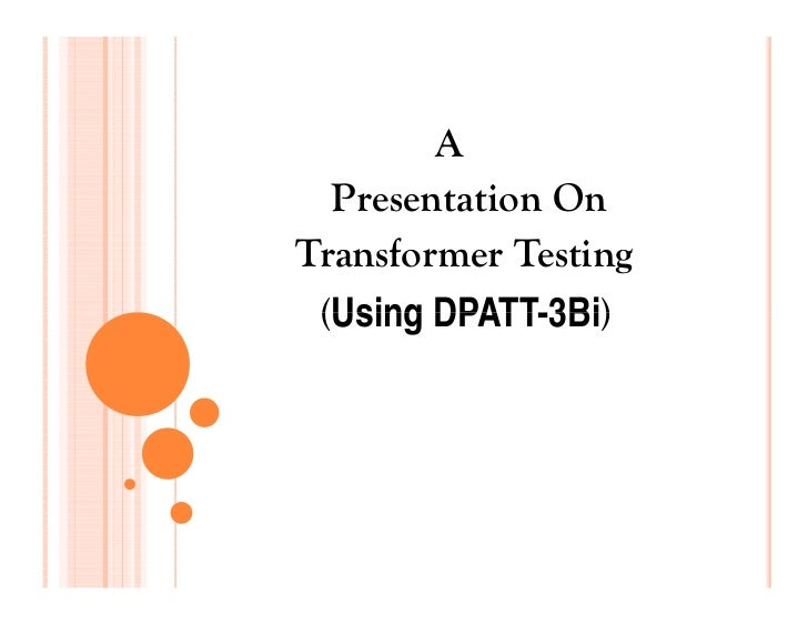 A  Presentation OnTransformer Testing (Using DPATT-3Bi)