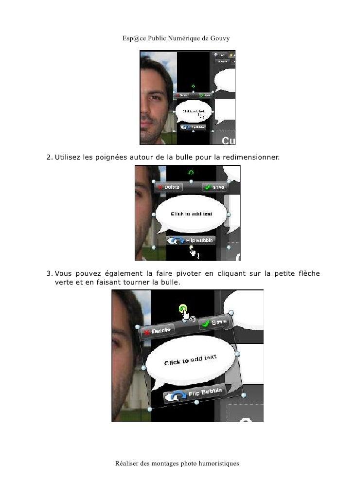Esp@ce Public Numérique de Gouvy2. Utilisez les poignées autour de la bulle pour la redimensionner.3. Vous pouvez égalemen...