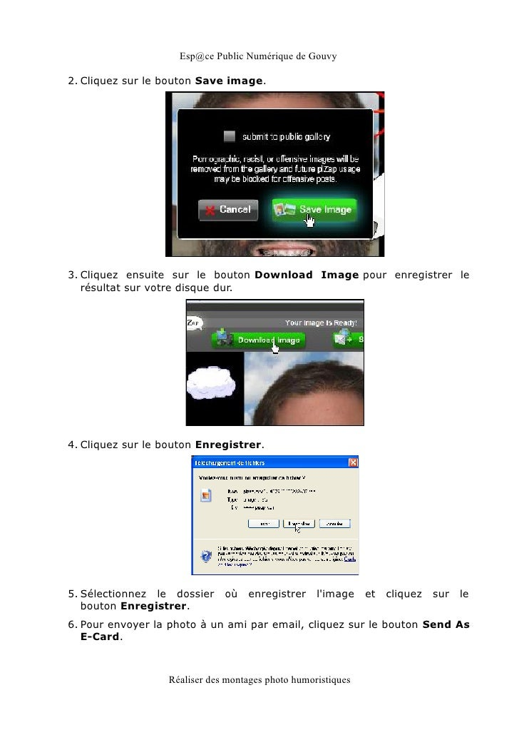 Esp@ce Public Numérique de Gouvy2. Cliquez sur le bouton Save image.3. Cliquez ensuite sur le bouton Download Image pour e...