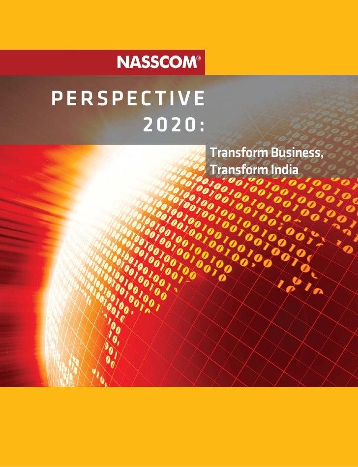 PERSPECTIVE      2020:              Transform Business,              Transform India