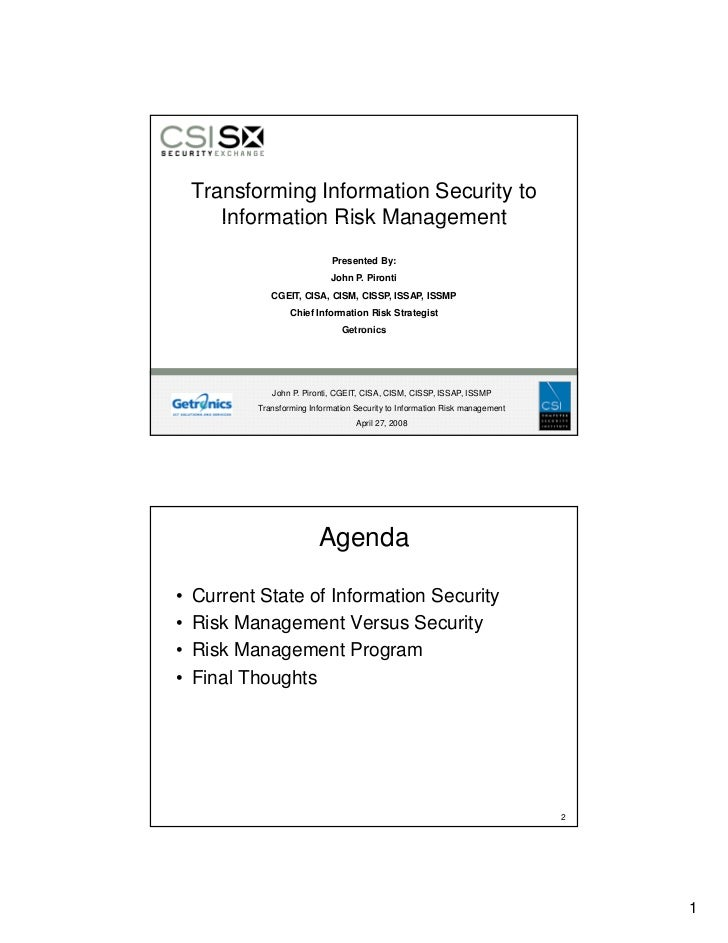 Transforming Information Security to        Information Risk Management                               Presented By:       ...