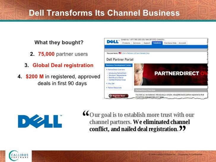 Dell Transforms Its Channel Business <ul><li>What they bought? </li></ul><ul><li>75,000  partner users </li></ul><ul><li>G...