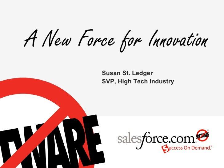 Susan St. Ledger SVP, High Tech Industry