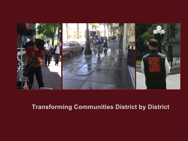 Transforming Communities District by District