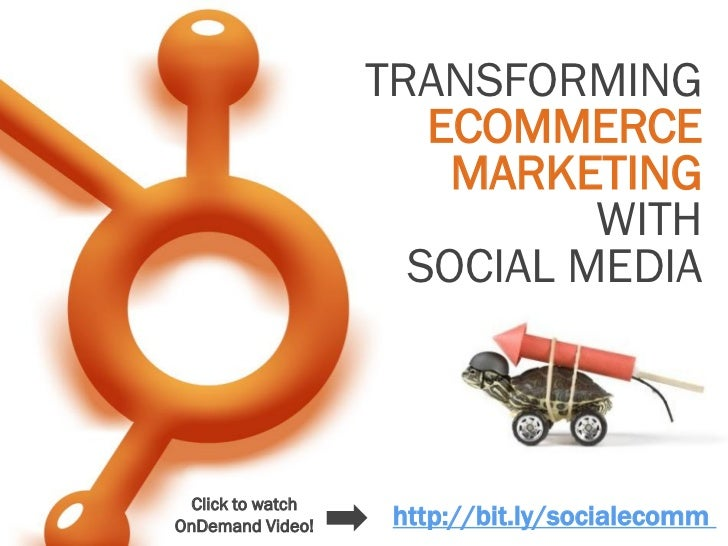 TRANSFORMING                      ECOMMERCE                       MARKETING                             WITH              ...