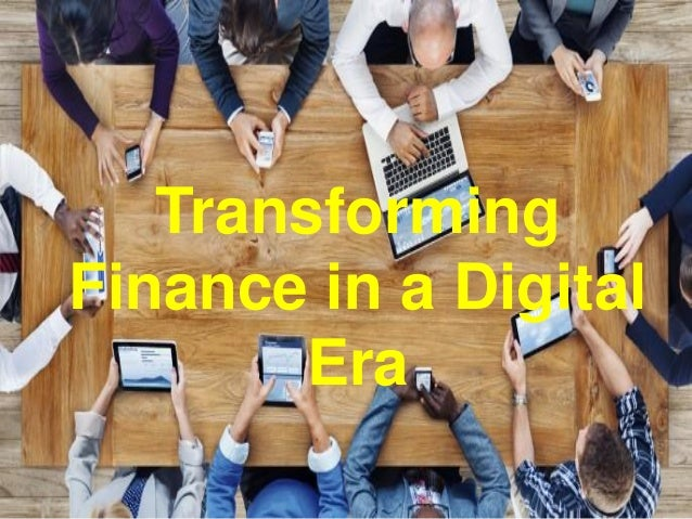 Transforming Finance in a Digital Era