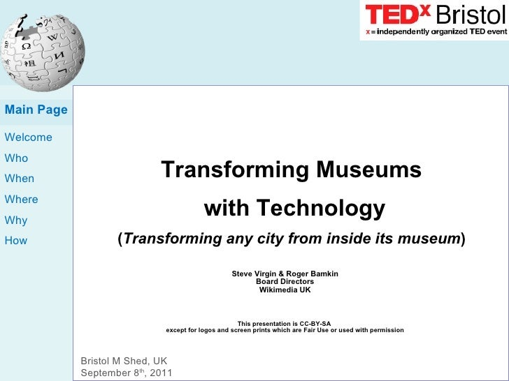 Transforming Museums  with Technology ( Transforming any city from inside its museum ) Steve Virgin & Roger Bamkin Board D...
