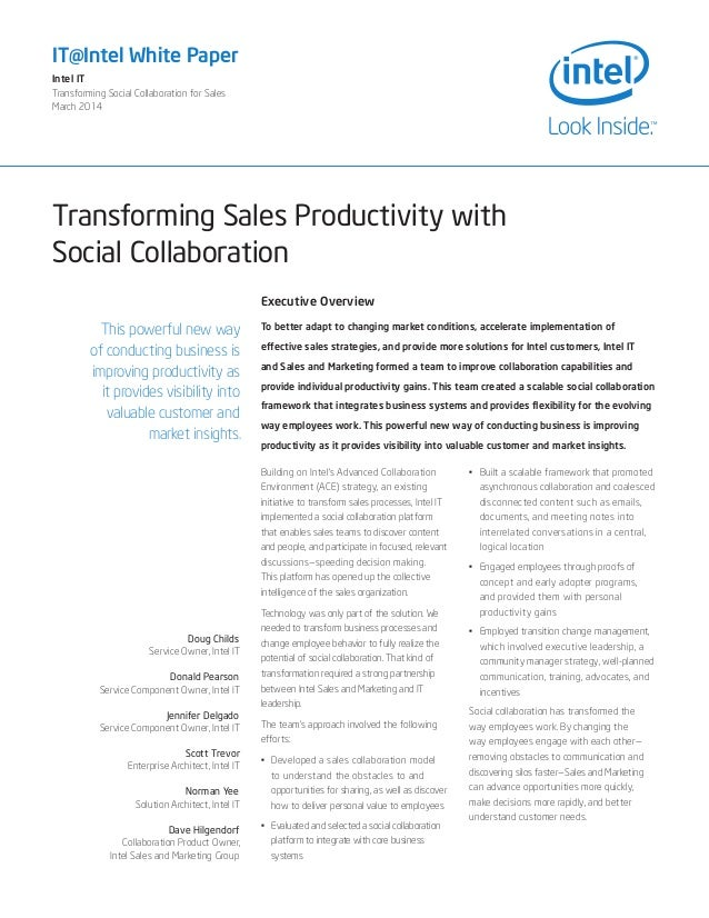 Transforming Sales Productivity with Social Collaboration IT@Intel White Paper Intel IT Transforming Social Collaboration ...