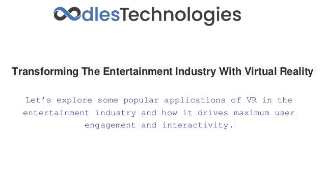 Transforming The Entertainment Industry With Virtual Reality Let's explore some popular applications of VR in the entertai...