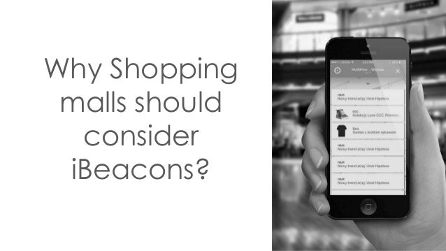 Why Shopping malls should consider iBeacons?
