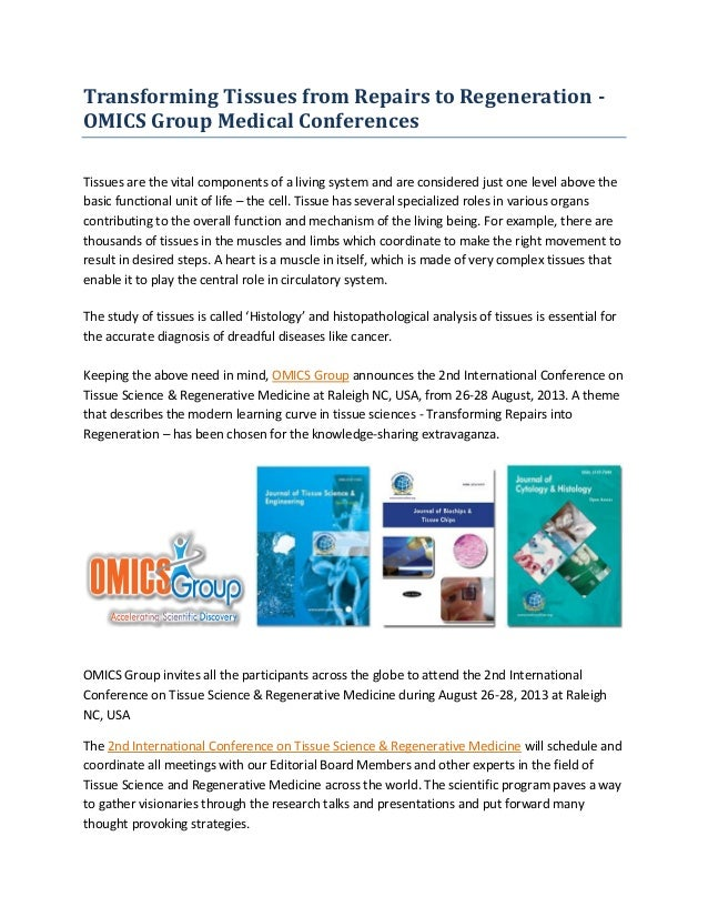 Transforming Tissues from Repairs to Regeneration - OMICS Group Medical Conferences Tissues are the vital components of a ...