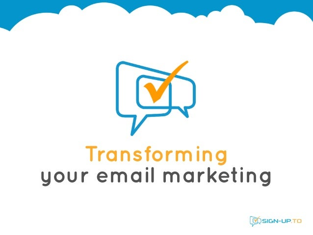 Transforming your email marketing