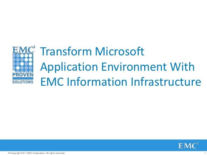 Transform Microsoft                              Application Environment With                              EMC Information...