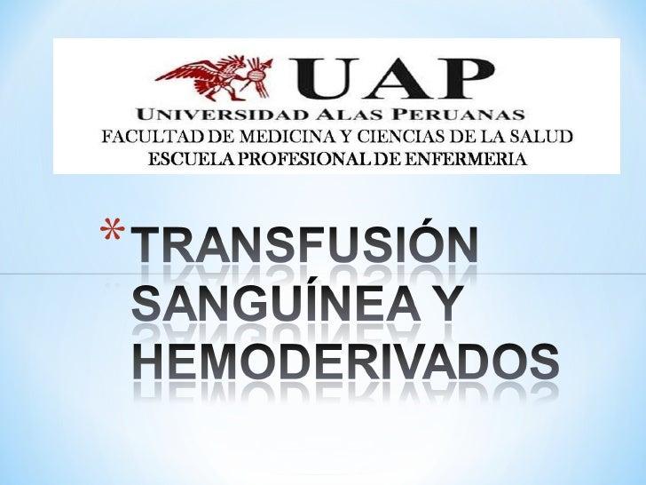 Transfusión sanguínea y hemoderivados Slide 1