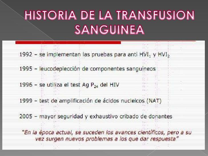 HISTORIA DE LA TRANSFUSION SANGUINEA<br />La segunda mitad del siglo XIX el médico austriaco KARL LANDSTEINER en 1901 real...