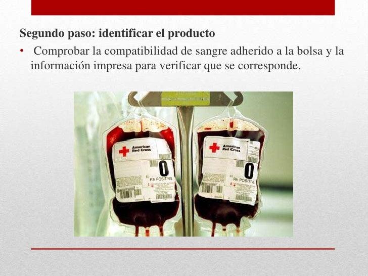Tercer paso: obtener la historia transfusional del paciente• Averiguando si ha sido sometido a transfusiones previas• Si e...