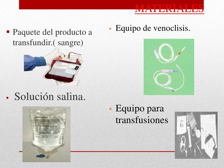  Material para la técnica de venoclisis.   Catéter de punción (18 o 16 de diámetro).   Torniquete.   Torundas de algodón....
