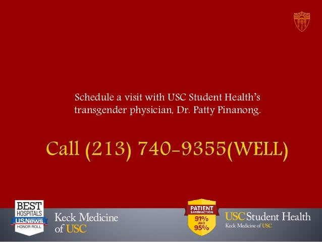 Schedule a visit with USC Student Health's transgender physician, Dr. Patty Pinanong.