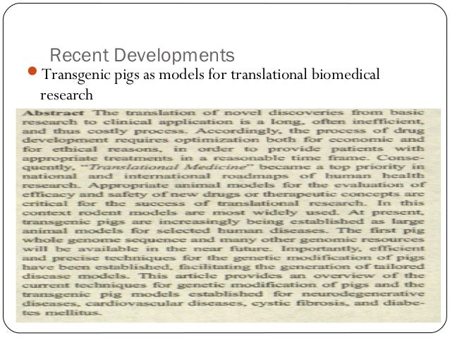Recent Developments  Transgenic pigs as models for translational biomedical  research  45
