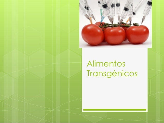 AlimentosTransgénicos