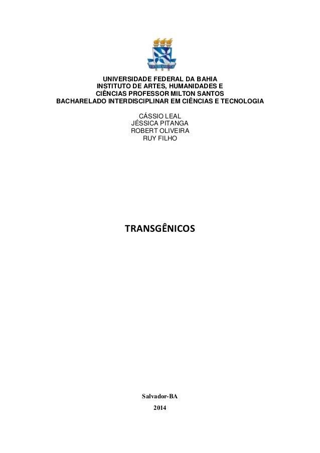 UNIVERSIDADE FEDERAL DA BAHIA INSTITUTO DE ARTES, HUMANIDADES E CIÊNCIAS PROFESSOR MILTON SANTOS BACHARELADO INTERDISCIPLI...