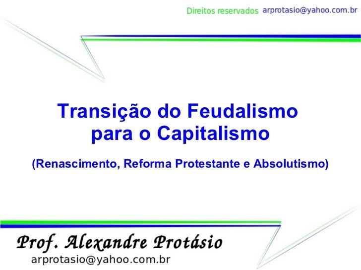 Transicao do Feudalismo para o Capitalismo II