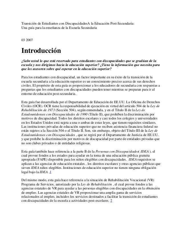 Transición de Estudiantes con DiscapacidadesA la Educación Post-Secundaria:Una guía para la enseñanza de la Escuela Secund...