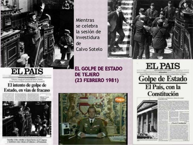  Gobierno de Calvo Sotelo (UCD)1981-82  Política interior:  LOAPA (Ley Orgánica para la Armonización del Proceso Autonó...