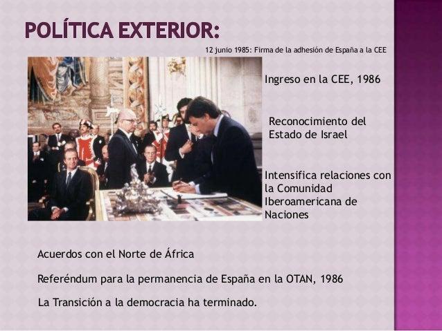 Gobiernos de mayoría absoluta (1986-1993)  Crisis económica y oposición sindical a la reconversión y el aumento del par...