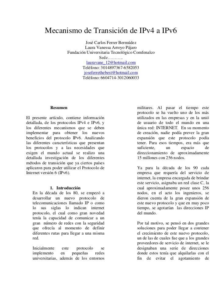 Mecanismo de Transición de IPv4 a IPv6 <br />José Carlos Ferrer Bermúdez<br />Laura Vanessa Arroyo Pájaro<br />Fundación U...