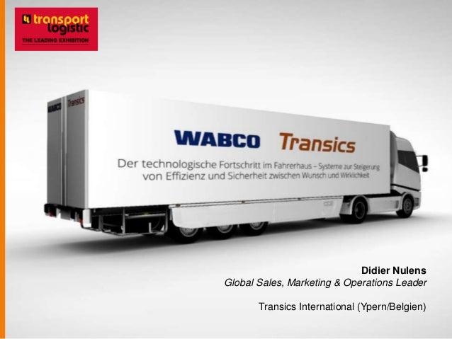 Didier Nulens Global Sales, Marketing & Operations Leader Transics International (Ypern/Belgien)