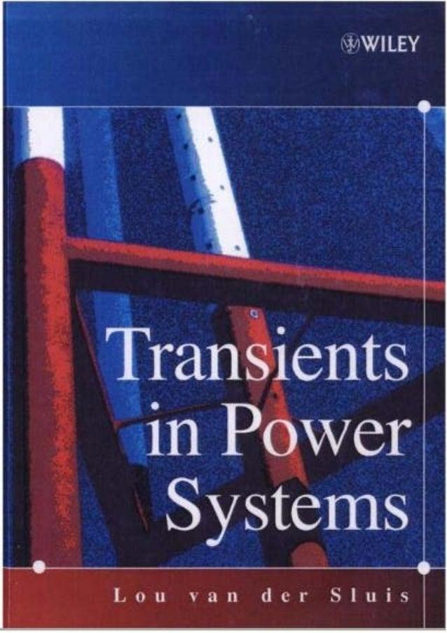 Transients in Power Systems Lou van der Sluis Copyright  2001 John Wiley & Sons Ltd ISBNs: 0-471-48639-6 (Hardback); 0-47...