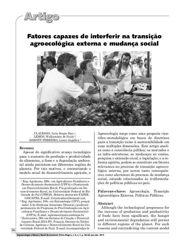 56 CLAUDINO, Livio Sergio Dias 1 , LEMOS, Walkymário de Paulo 2 , DARNET-FERREIRA, Laura Angélica 3 Resumo Apesar do signi...