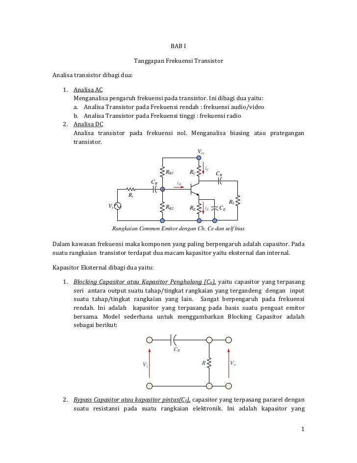 BAB I<br />Tanggapan Frekuensi Transistor <br />Analisa transistor dibagi dua:<br /><ul><li>Analisa AC