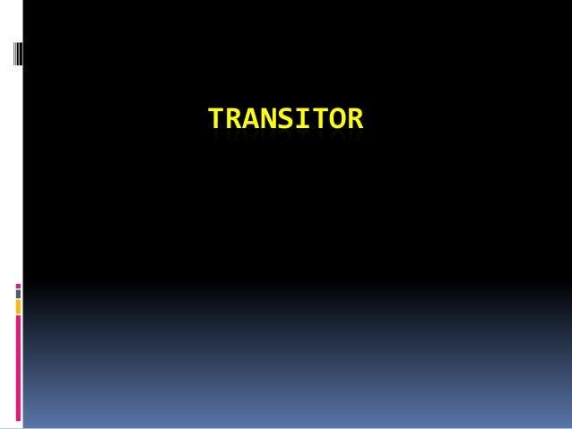 TRANSITOR