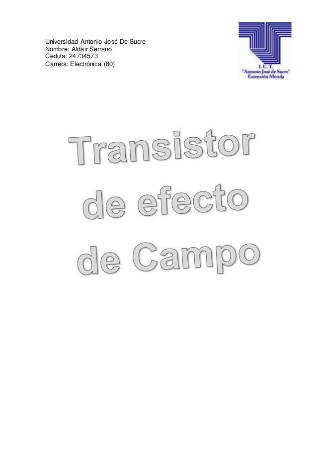Universidad Antonio José De Sucre Nombre: Aldair Serrano Cedula: 24734573 Carrera: Electrónica (80)