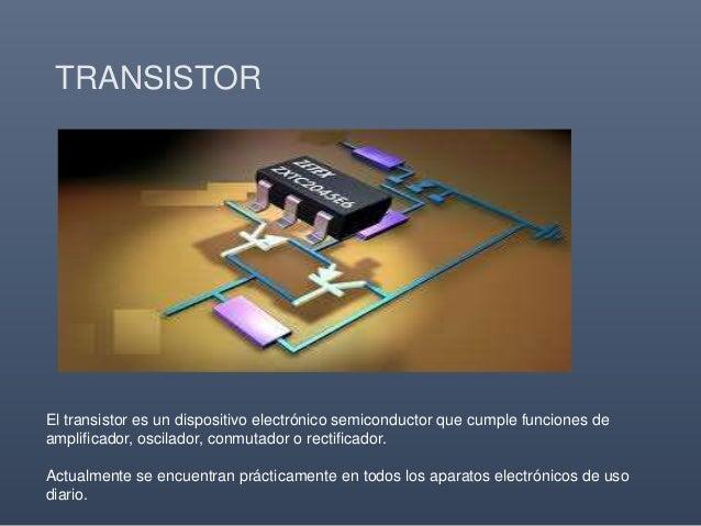 Transistores de MAX HIDALGO CHAVEZ Slide 2